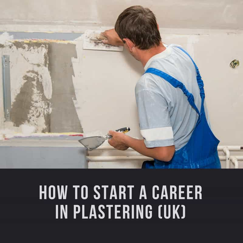 how-to-become-a-plasterer-uk