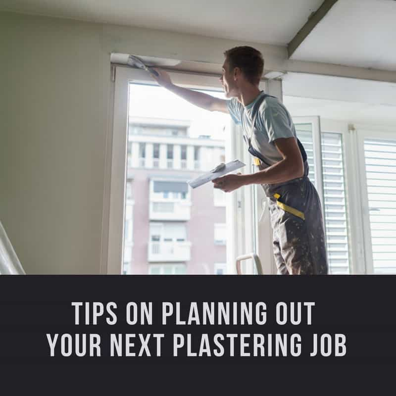 Plastering Requires Careful Planning
